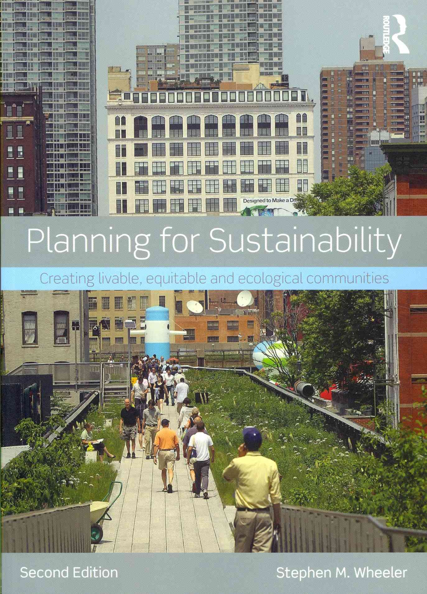 Planning for Sustainability By Wheeler, Stephen M.